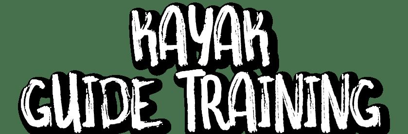 Heading-KayakGuideTraining